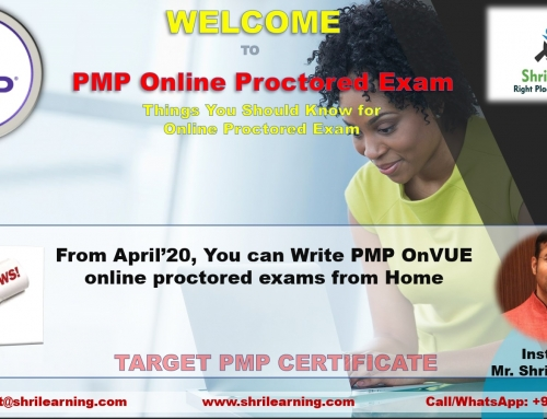 """Things to know for """"PMP Online Proctored Exam"""" Starting from Mid April'20"""